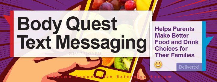 Body Quest Text Messaging Helps Parents Make Better Food and Drink Choices for Their Families