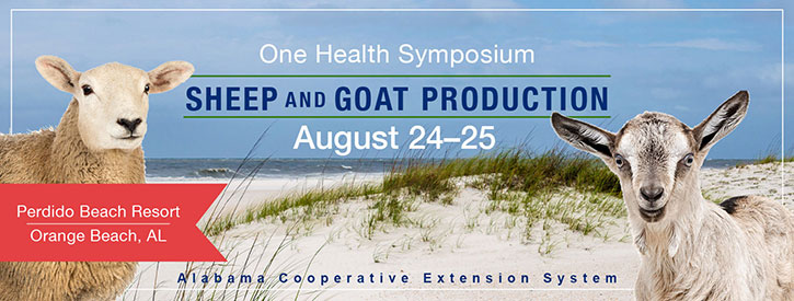 One Health Symposium: Sheep and Goat Production, August 24-25, 2018 at Perdido Beach Resort, Orange Beach, AL