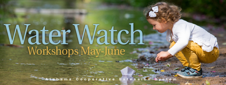 Alabama Water Watch Offering Workshops in May and June