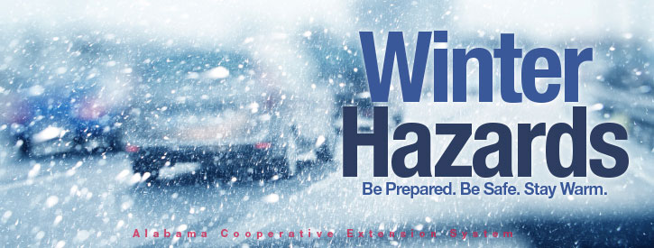Winter Hazards: Be Prepared. Be Safe. Stay Warm.