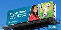 Billboards, Live Well Alabama billboard, Move More. Grab a best friend and go for a walk.