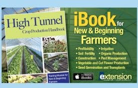 High Tunnel Crop Production Handbook