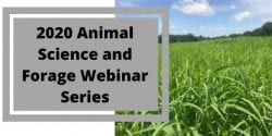 2020 Animal Science and Forage Webinar Series