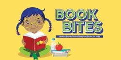 Illustration of a young girl reading a stack of books with an apple and water bottle close by. Text: Book Bites, Healthy Habits Online Storytime Series for kids.
